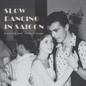 Slow Dancing In Saigon eBook